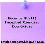 Docente &8211; Facultad Ciencias Económicas