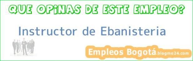 Instructor de Ebanisteria