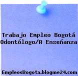 Trabajo Empleo Bogotá Odontólogo/A Enseñanza