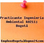 Practicante Ingenieria Ambiental &8211; Bogotá