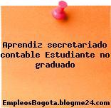 Aprendiz secretariado contable Estudiante no graduado