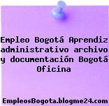 Empleo Bogotá Aprendiz administrativo archivo y documentación Bogotá Oficina