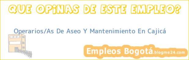 Operarios/As De Aseo Y Mantenimiento En Cajicá
