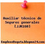 Auxiliar técnico de Seguros generales [JJR160]