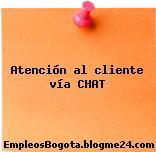 Atención al cliente vía CHAT