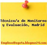 Técnico/a de Monitoreo y Evaluación. Madrid