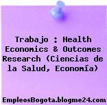 Trabajo : Health Economics & Outcomes Research (Ciencias de la Salud, Economía)