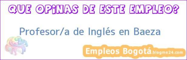 Profesor/a de Inglés en Baeza