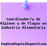 Coordinador/a de Higiene y de Plagas en Industria Alimentaria
