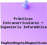 Prácticas Extracurriculares – Ingeniería Informática