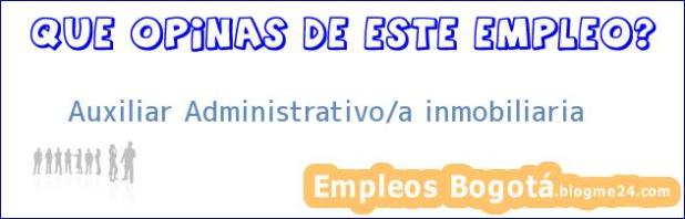 AUXILIAR ADMINISTRATIVO/A (INMOBILIARIA)