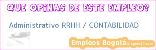 Administrativo RRHH / CONTABILIDAD
