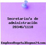 Secretario/a de administración 28346/1118