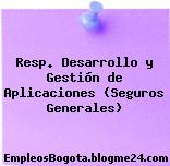 Resp. Desarrollo y Gestión de Aplicaciones (Seguros Generales)