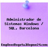 Administrador de Sistemas Windows / SQL, Barcelona