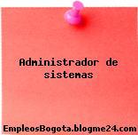 Administrador de sistemas ()