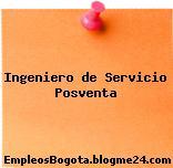 Ingeniero de Servicio Posventa