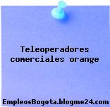 Teleoperadores comerciales orange