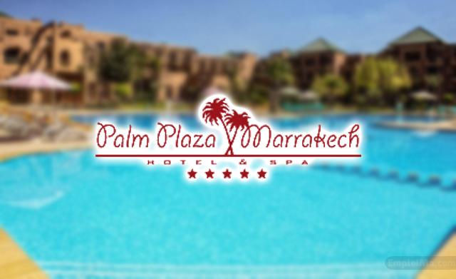 Palm Plaza Hotel Marrakech recrute des Profils