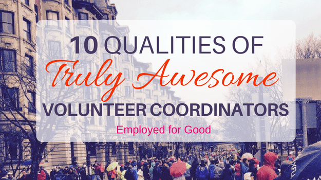 10 Qualities of Truly Awesome Volunteer Coordinators