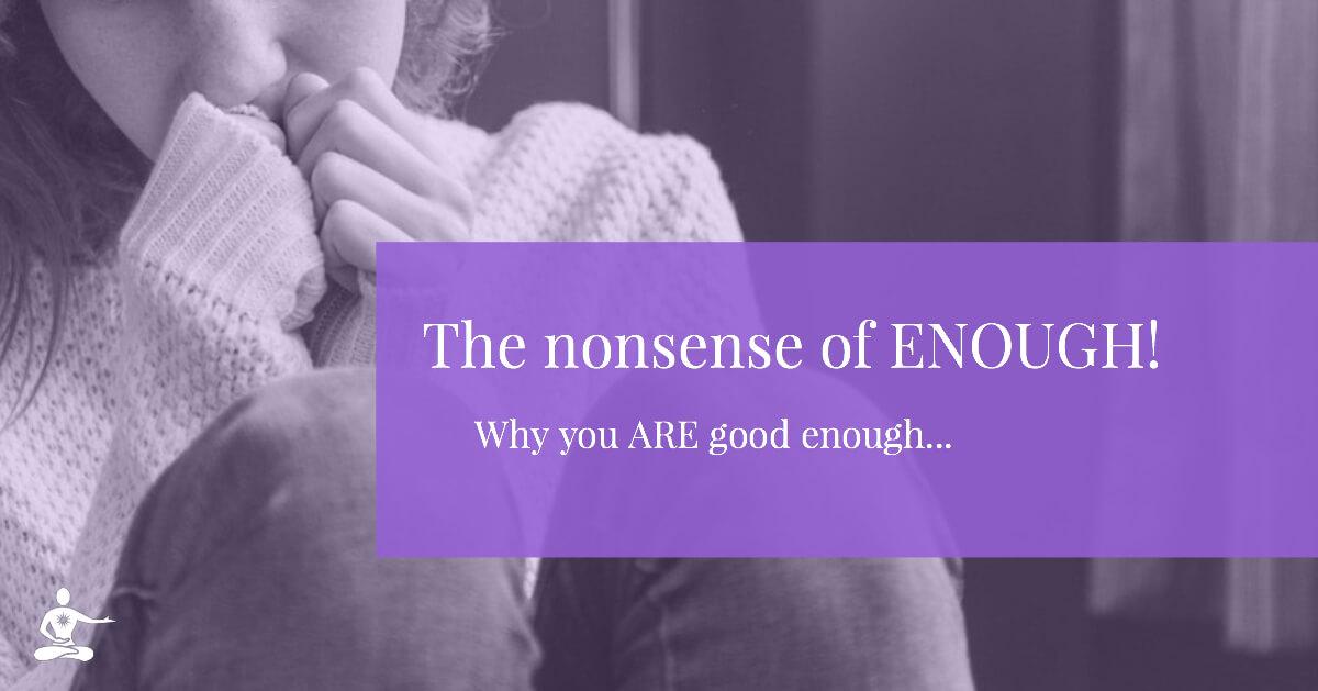 The Nonsense of being good Enough