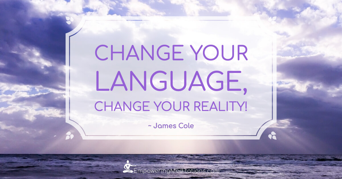 Meme - Change your language Change your reality - Page
