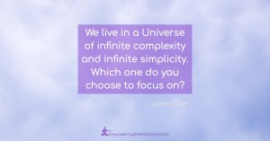Meme - We live in a Universe of infinite complexity and infinite simplicity - Page