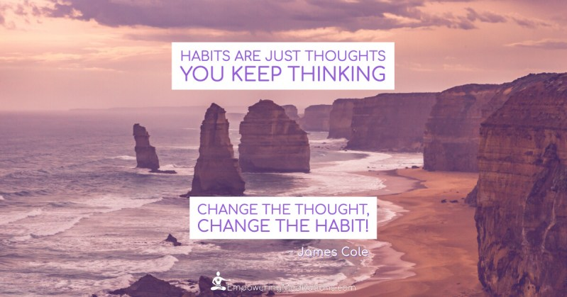 Meme - Habits are just thoughts you keep thinking - Page
