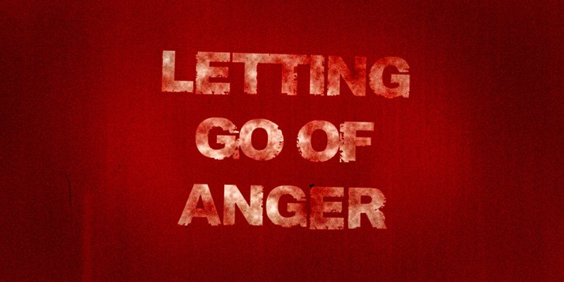 Using Guided Meditation for Letting Go of Anger & Rage by James Cole Featured Image