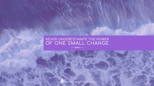Blog - Never underestimate the power of one small change - Page