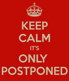 keep-calm-postponed