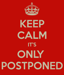 keep-calm-postponed