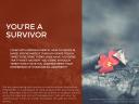 You're a survivor