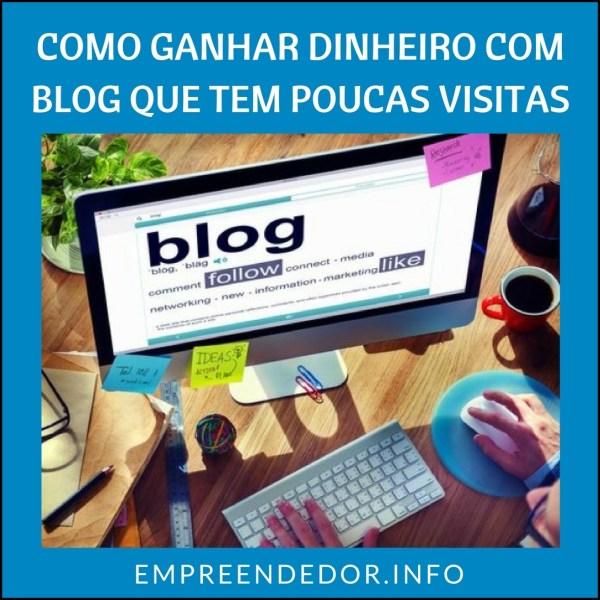 Como ganhar dinheiro com blog que tem poucas visitas