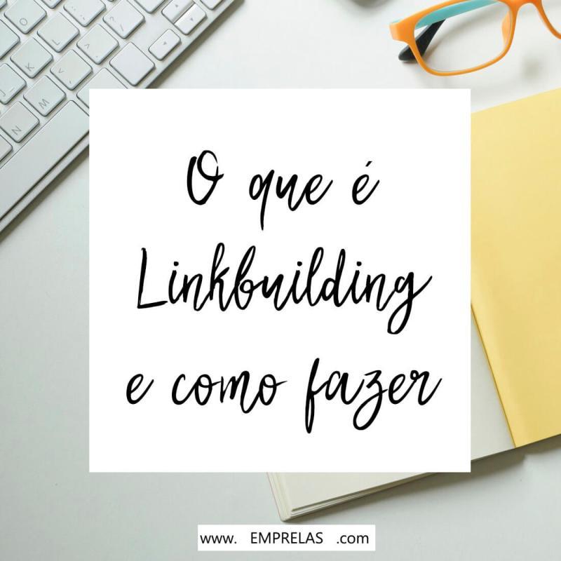 Link Building: o que é e como fazer isso no seu blog