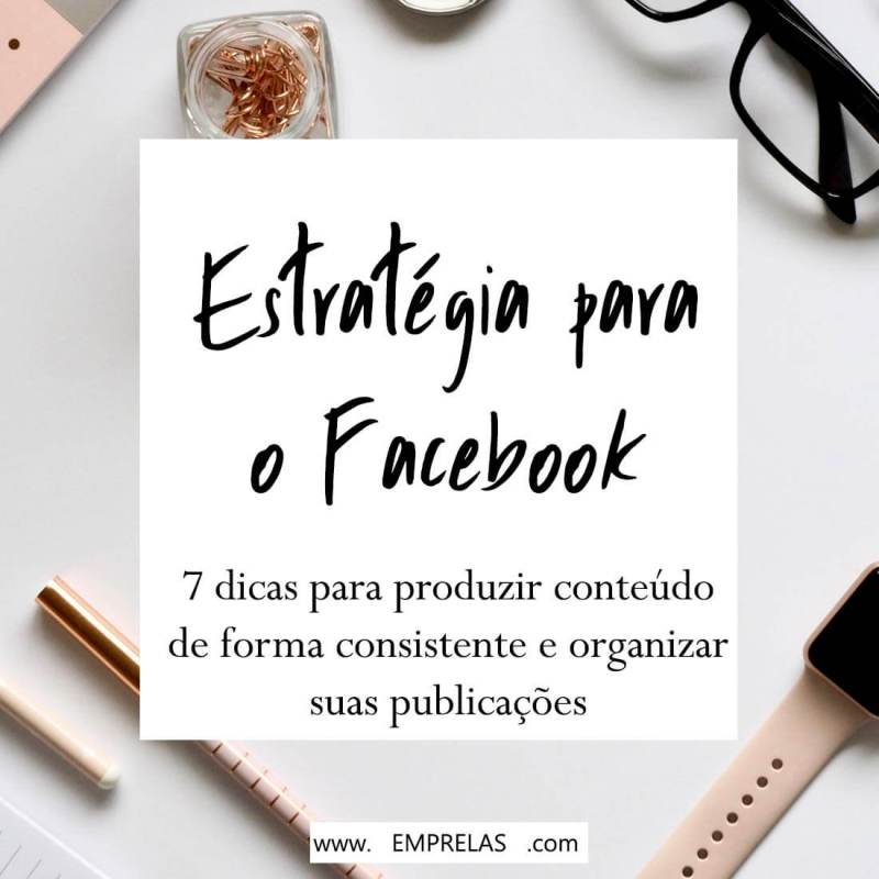 estratégia de conteúdo para o Facebook