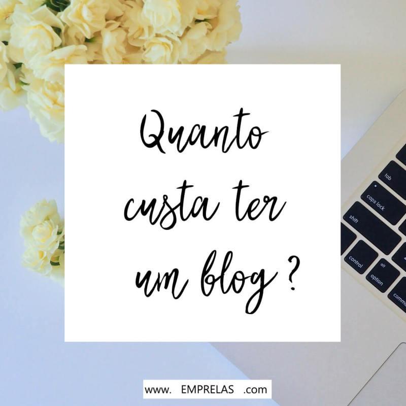 Quanto custa ter um blog? veja o que você precisa ou não