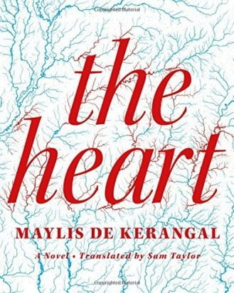The Heart by Maylis de Kerangal