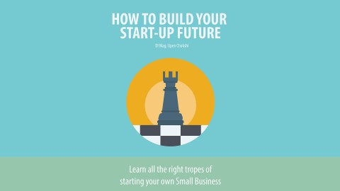 How to build your own Start-Up future