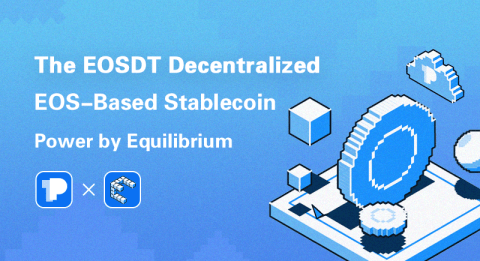 EOSDT for EOS: Exploring a Decentralized Stablecoin Project built on EOS