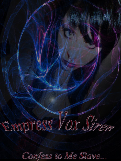 submissive slave, bdsm, mistress, empress vox siren