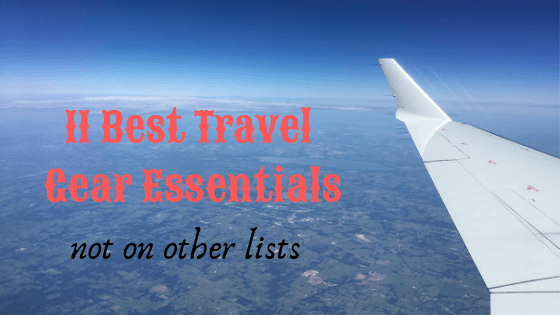 "Best Travel Gear: 11 must haves not on other lists 1 My uncle would always say, ""having the right tool for the job, makes all the difference in the world"". That is so true! As an avid traveler, this is a list"