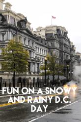 Rainy day fun, Eisenhower building, Washington D.C., snowy day, rainy day, travel