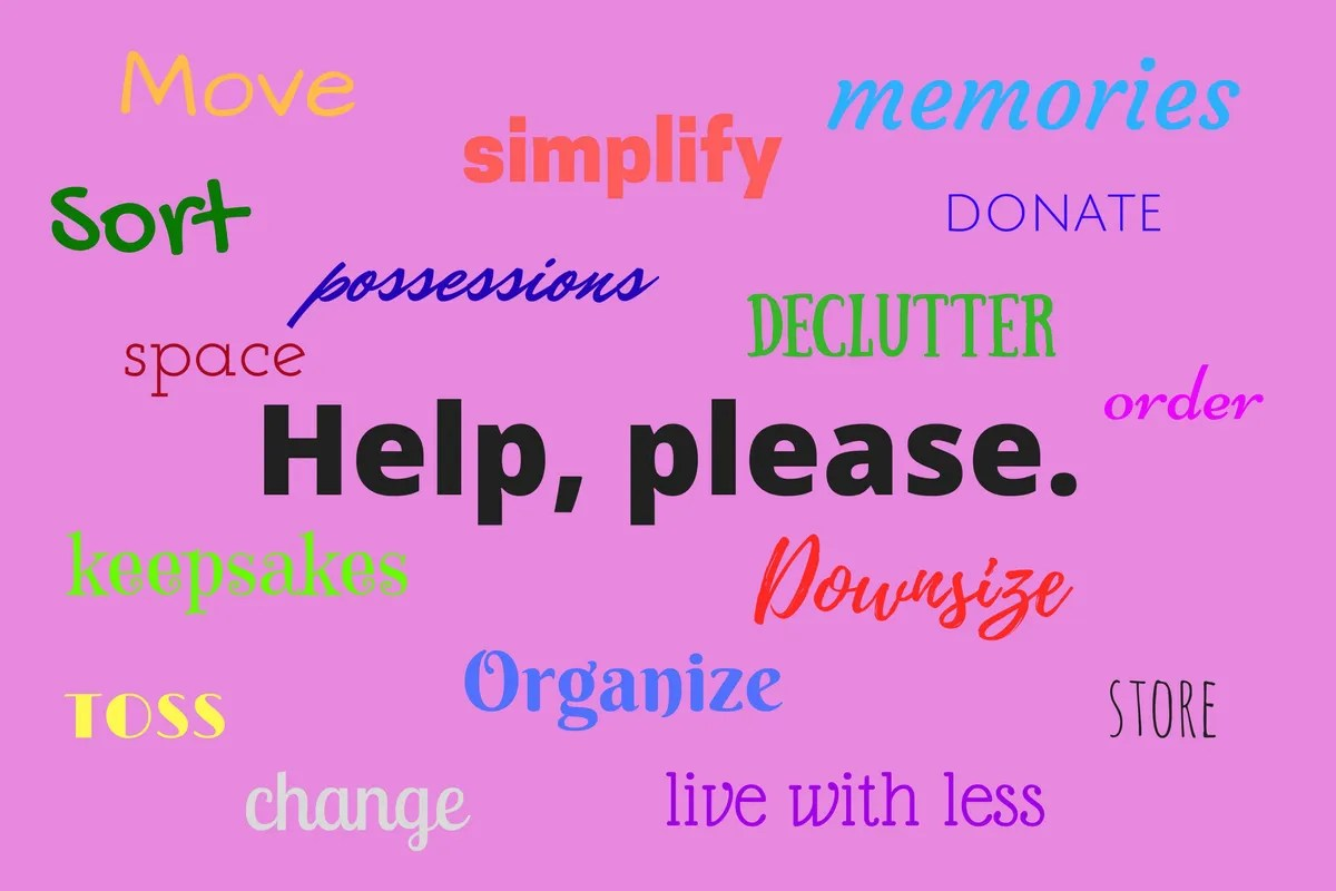 Declutter, downsize, downsizing, organize, get organized, how to declutter, tips for decluttering, tips for getting organized, how to get organized, how to downsize, tips for downsizing, professional organizer, cut the clutter, cut clutter, how to simplify, tips to simplify, give away stuff, empty nest, empty nester, empty nesters, moving, throwing out things, empty nester moving, empty nest downsize, empty nest downsizing, empty nester downsizing