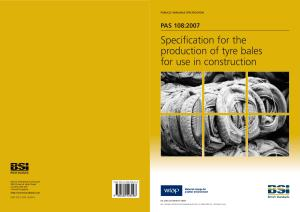 PAS 108:2007 Specification for the production of tyre bales for use in construction