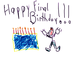 Happy Final Birthday!