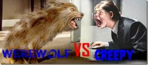 Anybody Votes! Office Horrors: Creepy Vs Werewolf