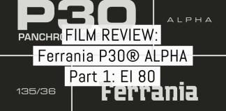 Cover - Ferrania P30 review pt1