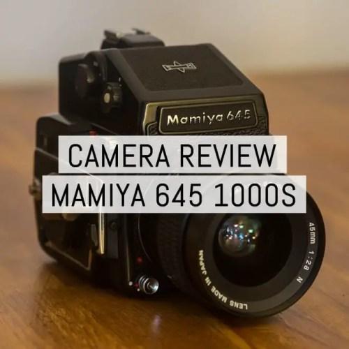 Camera review - Mamiya 645 1000S