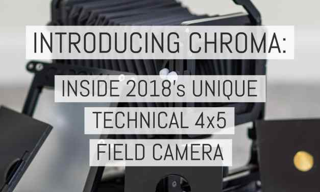Introducing Chroma: Inside 2018's unique technical 4×5 field camera [with exclusive creator Q&A]